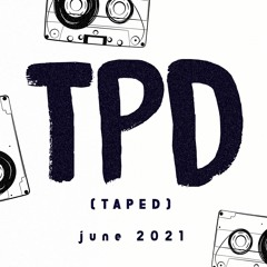 TPD (taped) #10 June 2021 (House & Groove Classics Special, 100% Vinyl Set)