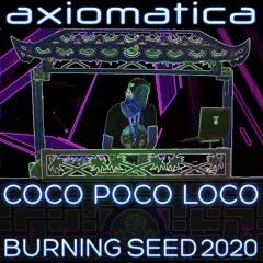 Coco Poco Loco Burning Seed 2020