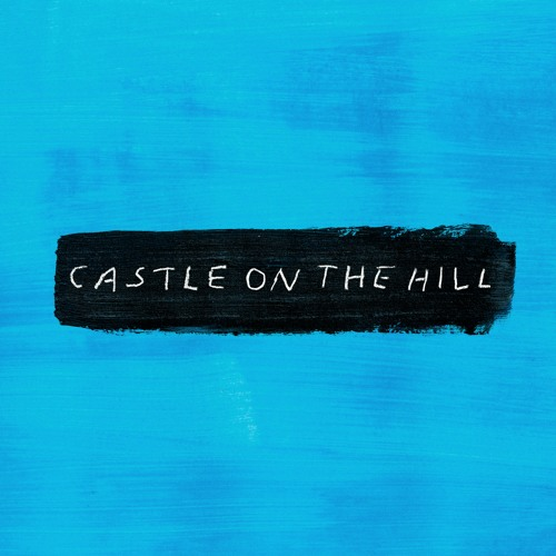 Ed Sheeran – Castle on the Hill Mp3
