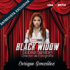 """CineXperto """"Black Widow"""" Exclusiva con el director de fotografia Gabriel Beristain"""