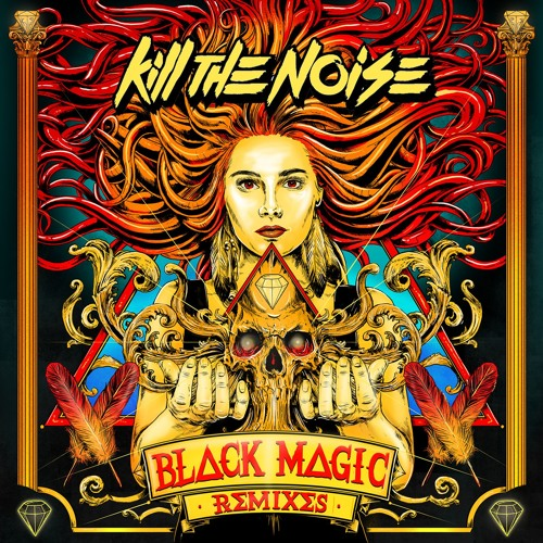 Black Magic (Jonah Kay & Dead The Noise Remix)
