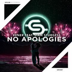 KENER feat. Liam Sturgess - No Apologies