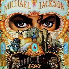 Michael Jackson - Dangerous REMIX (Prod. by Lalon)