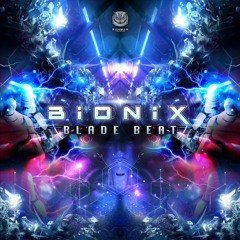 BIONIX - Blade Beat   Sahman records   OUT NOW