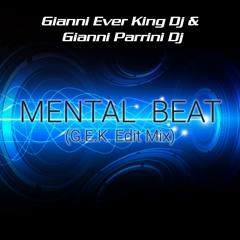 Gianni Parrini & Gianni Ever King - Mental Beat (Techno Remix)