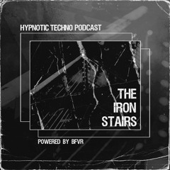 BFVR presents The Iron Stairs