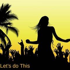 Let's Do This (ft. Santi-Caballero)