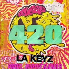 LA Keyz- 420 (She wanna smoke)