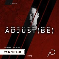 Adjust (BE) Invites #073 | VAIN NOFLER  |
