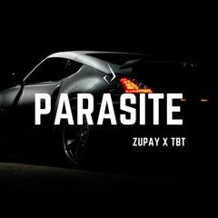 Zupay x TBT - Parasite