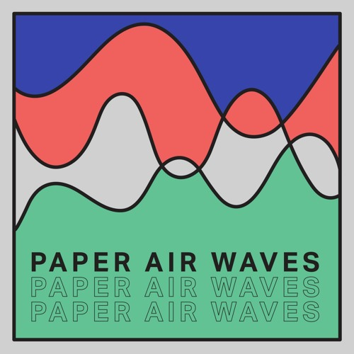 Paper Air Waves - Oct 21 featuring Kondi Band, Talk Talk, Moonchild Sanelly, Patchouli Brothers, Gallo B