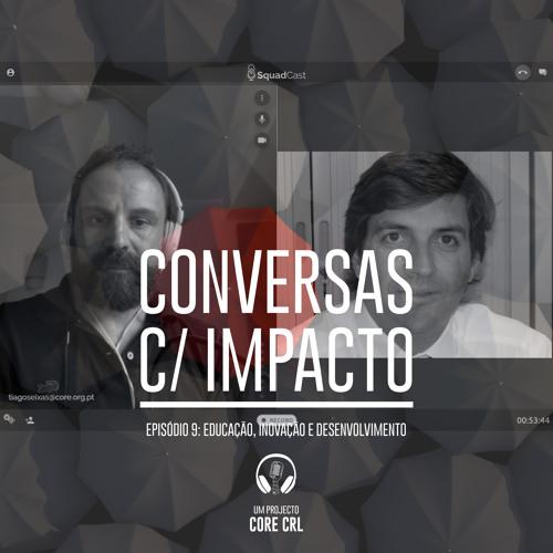 S1E9 | Educação Inovação & Desenvolvimento | Luís Veiga Martins | NOVA-SBE