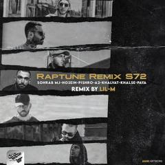 Lil-M - Raptune Remix S72(Sohrab MJ X Ho3ein X Pishro X A2 X Khalvat X Khalse X Paya)
