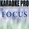 Focus (Originally Performed by Ariana Grande) (Instrumental Version)