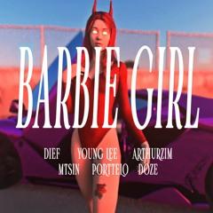 BARBIE GIRL 🩰 - (Dief, Young Lee, Arthurzim, Mtsin, Porttelo, Doze)