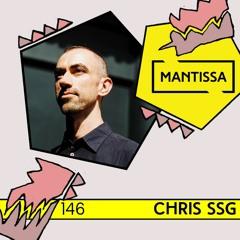 Mantissa Mix 146: Chris SSG