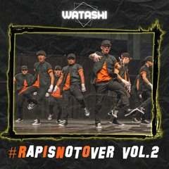 #RapIsNotOver (VOL.2)