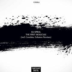 Eli Spiral — The First Molecule (Coredata Remix)