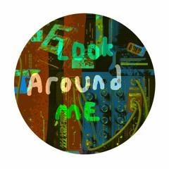 Look Around Me w/ Velour