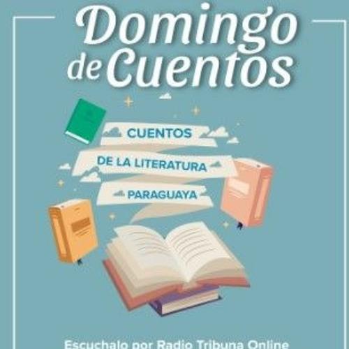 Progr.42 - 25 07 2021 - Domingo De Cuentos - Ana Patricia Ramirez  Y La  Dra Teresa Mendez Faith