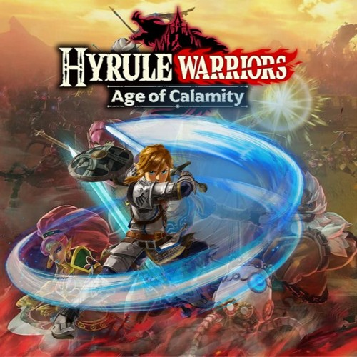 Main Theme Hyrule Warriors Age Of Calamity Soundtrack By Umbreon Tunes Hwaocost Free Listening On Soundcloud