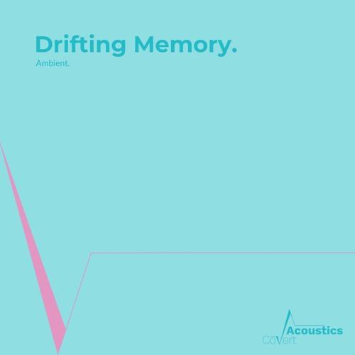Drifting Memory
