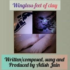 Wingless-feet of clay