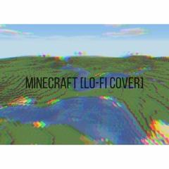 minecraft [lo-fi cover]