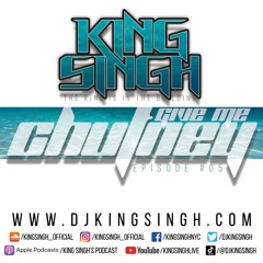 Give Me Chutney ep.05   The King is in the Building.