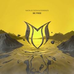 Natalie Gioia & Eximinds - Be Free