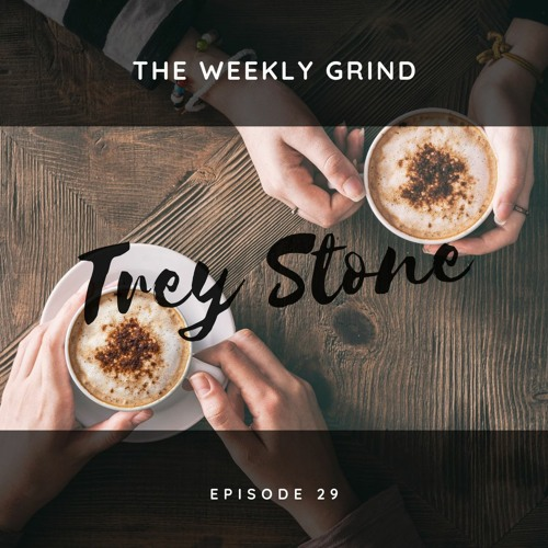 Trey Stone - Episode 29