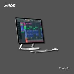 TRACK 01 - Prod. By MNDS