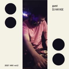 DJ HAYASE rough  mix vol.2 2021