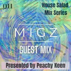 HOUSE SALAD MIX SERIES 011: MIGZ Guest Mix