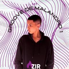 Azir - Groove De Malandro Set #1