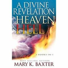 [READ PDF] EPUB A Divine Revelation of Heaven & Hell [EBOOK EPUB KIDLE]