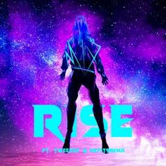 Rise (ft. Tweezey & Heyitsbenji)