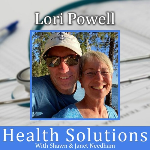 Ep 183: Lori Powell's Health Journey Part 1 - Weight Loss Could Change Your Life FOREVER!