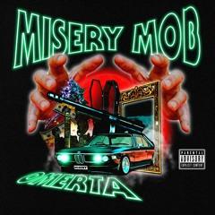 MISERY MOB - OMERTA [Prod. VIOLENCETAHELL]