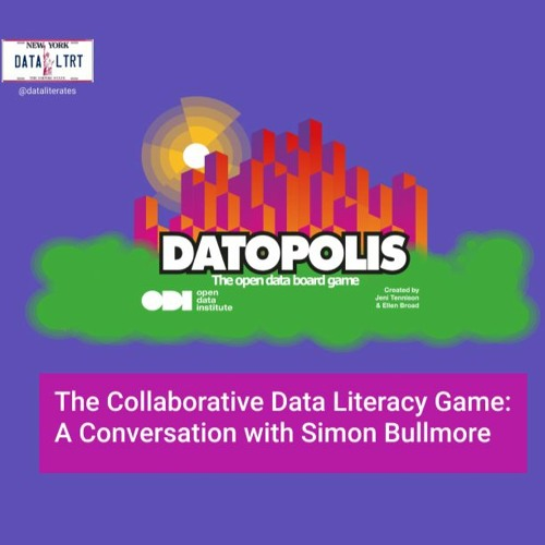 The Collaborative Data Literacy Game: A Conversation with Simon Bullmore