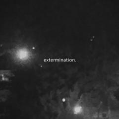 extermination