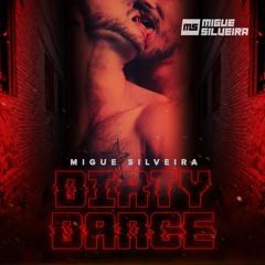 MIGUE SILVEIRA   Dirty Dance