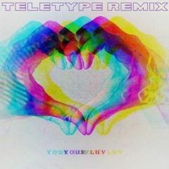 Trampa - Your Luv (TELETYPE Remix)