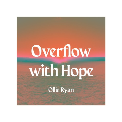 Overflow with Hope Artwork image