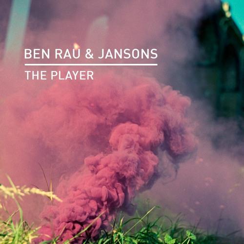 Premiere: Ben Rau & Jansons - The Player [Knee Deep In Sound]