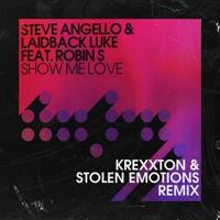Steve Angello & Laidback Luke - Show Me Love (Krexxton & Stolen Emotions Remix)