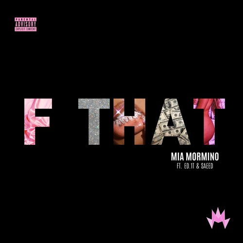 F That (feat. Ed.1T & SAEED)