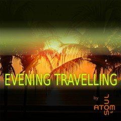 Evening Travelling
