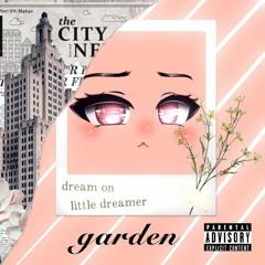 garden. ( prod. executeorder33 )