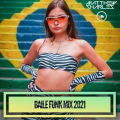 Baile Funk Mix (2021)